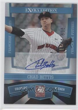 2010 Donruss Elite Extra Edition Franchise Futures Signatures [Autographed] #11 - Chad Bettis /635