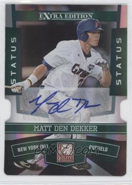 2010 Donruss Elite Extra Edition Status Emerald Die-Cut Signatures [Autographed] #20 - Matt den Dekker /25