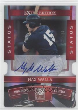 2010 Donruss Elite Extra Edition Status Red Die-Cut Signatures [Autographed] #89 - Max Walla /50