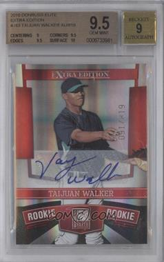 2010 Donruss Elite Extra Edition #163 - Taijuan Walker /819 [BGS 9.5]