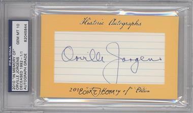 "2010 Historic Autographs Cut Autographs - ""In Memory of"" Edition - [Autographed] #ORJO - Orville Jorgens /1 [PSA/DNACertifiedAuto]"