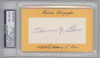 """2010 Historic Autographs Cut Autographs - """"In Memory of"""" Edition - [Autographed] #TOGL.1 - Tom Glass (Yellow) /1 [PSA/DNACertifiedAuto]"""