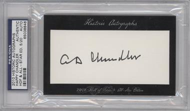 2010 Historic Autographs Cut Autographs Hall of Fame & All-Star Edition [Autographed] #NoN - Happy Chandler /20 [PSA/DNA Certified Auto]