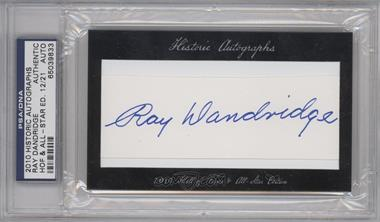 2010 Historic Autographs Cut Autographs Hall of Fame & All-Star Edition [Autographed] #NoN - Ray Dandridge /21 [PSA/DNA Certified Auto]