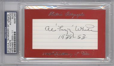 "2010 Historic Autographs Cut Autographs ""In Memory of"" Edition [Autographed] #FUWH - Fuzz White /1 [PSA/DNA Certified Auto]"