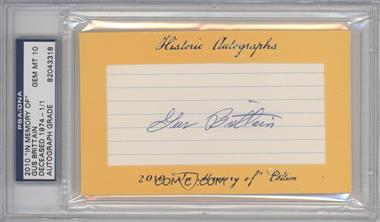 "2010 Historic Autographs Cut Autographs ""In Memory of"" Edition [Autographed] #GUBR - Gus Brittain /1 [PSA/DNA Certified Auto]"