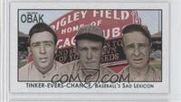 Joe Tinker, Johnny Evers, Frank Chance /25