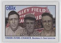 Joe Tinker, Johnny Evers, Frank Chance