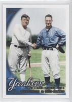 Babe Ruth, Lou Gehrig