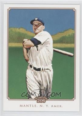2010 Topps 206 #N/A - Mickey Mantle