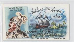 2010 Topps Allen & Ginter's Sailors of the Seven Seas Minis #SSS4 - Vasco Nunez De Balboa
