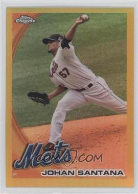 2010 Topps Chrome - [Base] - Gold Refractor #120 - Johan Santana /50