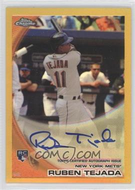 2010 Topps Chrome - [Base] - Rookie Autographs Gold Refractor #201 - Ruben Tejada /50