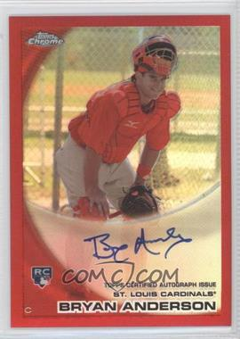 2010 Topps Chrome - [Base] - Rookie Autographs Red Refractor #172 - Bryan Anderson /25