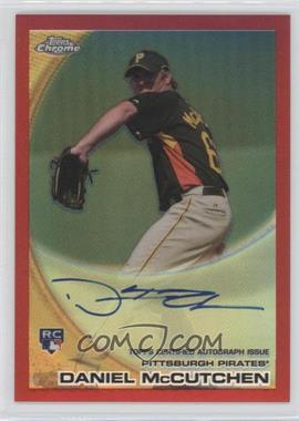 2010 Topps Chrome - [Base] - Rookie Autographs Red Refractor #209 - Daniel McCutchen /25