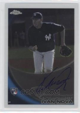 2010 Topps Chrome - [Base] - Rookie Autographs #214 - Ivan Nova