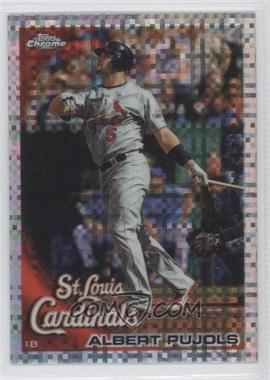 2010 Topps Chrome - [Base] - X-Fractor #32 - Albert Pujols