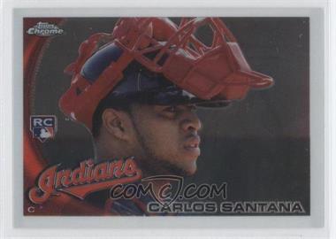 2010 Topps Chrome - [Base] #198 - Carlos Santana