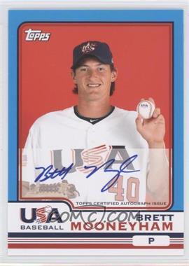 2010 Topps Chrome - Team USA Autographs #USA-14 - Brett Mooneyham