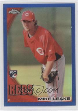 2010 Topps Chrome Blue Refractor #176 - Mike Leake /199