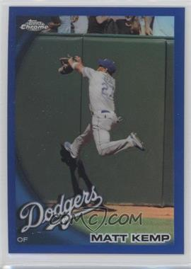 2010 Topps Chrome Blue Refractor #69 - Matt Kemp /199