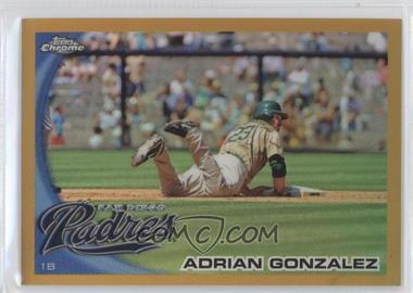 2010 Topps Chrome Gold Refractor #25 - Adrian Gonzalez /50