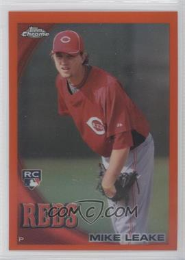 2010 Topps Chrome Orange Refractor #176 - Mike Leake