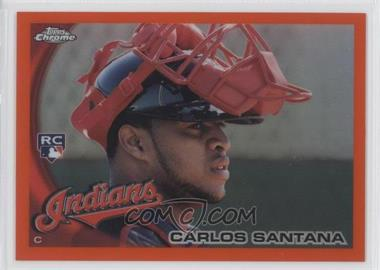 2010 Topps Chrome Orange Refractor #198 - Carlos Santana