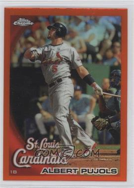 2010 Topps Chrome Orange Refractor #32 - Albert Pujols
