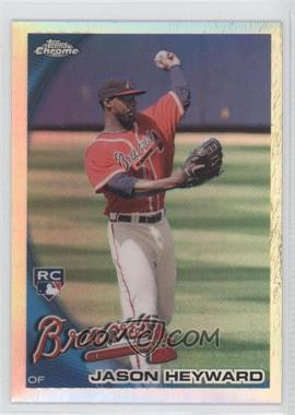 2010 Topps Chrome Refractor #174 - Jason Heyward
