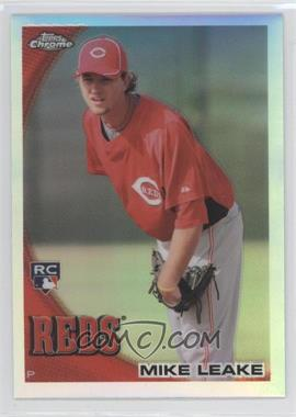 2010 Topps Chrome Refractor #176 - Mike Leake