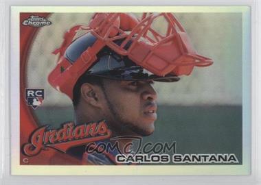 2010 Topps Chrome Refractor #198 - Carlos Santana