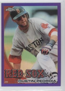 2010 Topps Chrome Retail [Base] Purple Refractor #109 - Dustin Pedroia /599