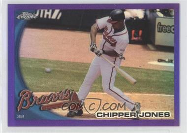 2010 Topps Chrome Retail [Base] Purple Refractor #110 - Chipper Jones /599