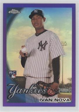 2010 Topps Chrome Retail [Base] Purple Refractor #214 - Ivan Nova /599