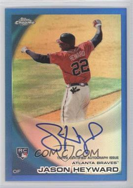 2010 Topps Chrome Rookie Autographs Blue Refractor #174 - Jason Heyward /199