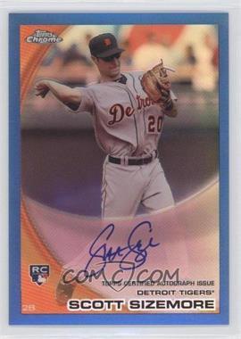 2010 Topps Chrome Rookie Autographs Blue Refractor #175 - Scott Sizemore /199