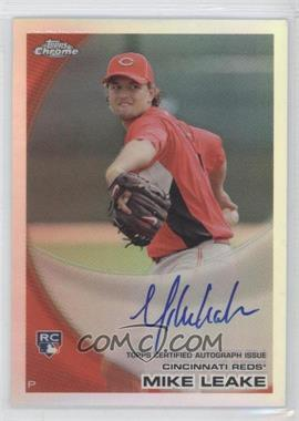 2010 Topps Chrome Rookie Autographs Refractor #176 - Mike Leake /499