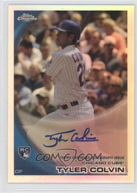 2010 Topps Chrome Rookie Autographs Refractor #181 - Tyler Colvin /499