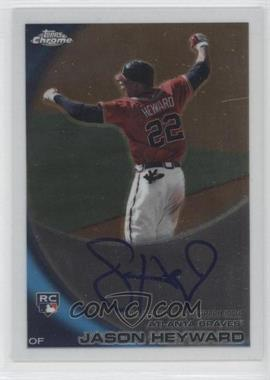 2010 Topps Chrome Rookie Autographs #174 - Jason Heyward