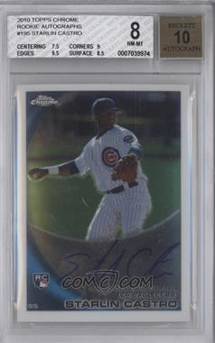 2010 Topps Chrome Rookie Autographs #195 - Starlin Castro [BGS 8]
