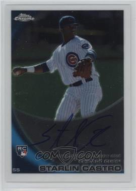 2010 Topps Chrome Rookie Autographs #195 - Starlin Castro