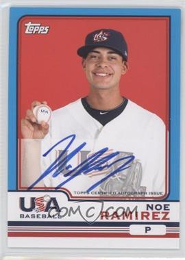 2010 Topps Chrome Team USA Autographs #USA-17 - Noe Ramirez
