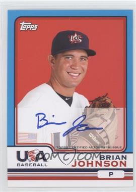2010 Topps Chrome Team USA Autographs #USA-9 - Brian Johnson
