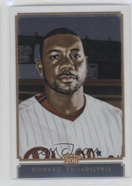 2010 Topps Chrome Topps 206 Chrome #TC47 - Ryan Howard /999