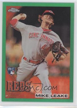 2010 Topps Chrome Wrapper Redemption [Base] Green Refractor #176 - Mike Leake /599