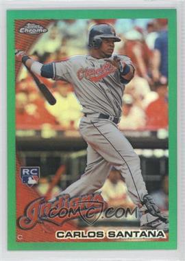 2010 Topps Chrome Wrapper Redemption [Base] Green Refractor #198 - Carlos Santana /599