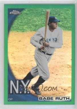 2010 Topps Chrome Wrapper Redemption [Base] Green Refractor #222 - Babe Ruth /599