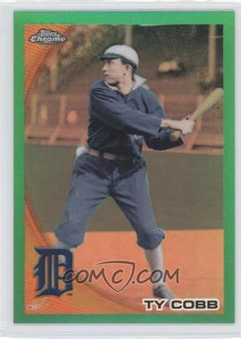 2010 Topps Chrome Wrapper Redemption [Base] Green Refractor #225 - Ty Cobb /599