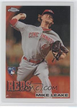 2010 Topps Chrome Wrapper Redemption [Base] Refractor #176 - Mike Leake